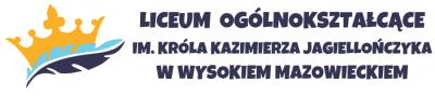 Liceum Ogólnokształcące im. Króla Kazimierza Jagiellończyka w Wysokiem Mazowieckiem